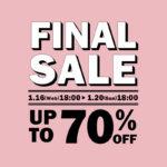 【MAX70%OFF】FINAL SALEがスタート!